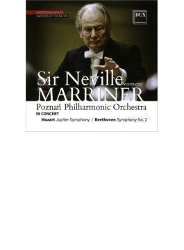 ベートーヴェン:交響曲第2番、モーツァルト:交響曲第41番『ジュピター』 マリナー&ポズナ二・フィル