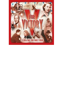V For Victory - Celebrating Our Finest Hour