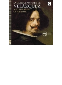 Velazquez & The Music Of His Time