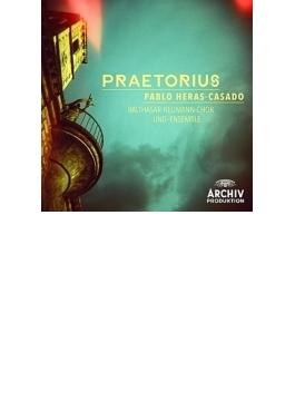 『プレトリウス家の宗教的合唱作品集』 エラス=カサド&バルタザール=ノイマン合唱団&アンサンブル