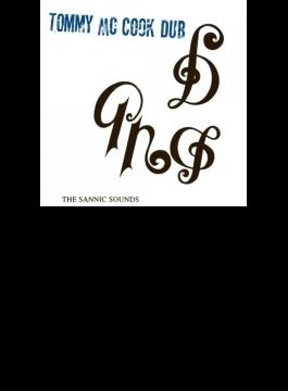 Tommy Mccook Dub: The Sannic Sounds