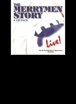 Merrymen Story - Live!