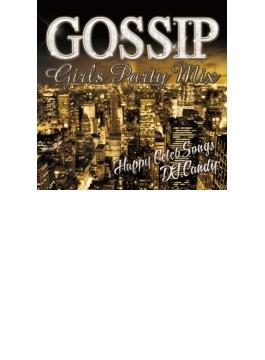 Gossip Girls Party Mix - Happy Celeb Music-