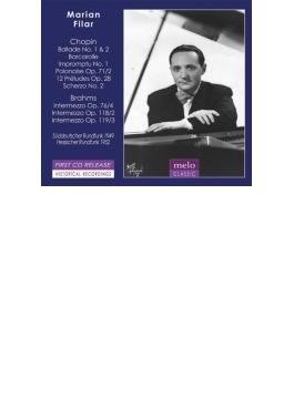 ショパン:前奏曲集より、舟歌、ブラームス:間奏曲集 マリアン・フィラー(1949、52)