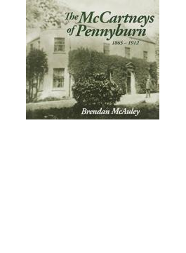 Mccartneys Of Pennyburn 1865-1912