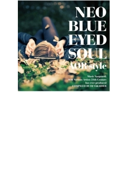 Neo Blue Eyed Soul: Aor Style