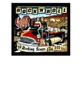 Rock N Roll Love Songs