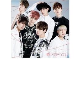 FOR YOU 【初回限定盤A】(CD+DVD)