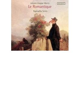 『ロマンティックに~ギター作品集』 ラファエラ・スミッツ