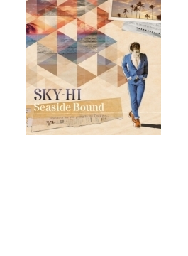 Seaside Bound (+DVD:Music Clips収録)