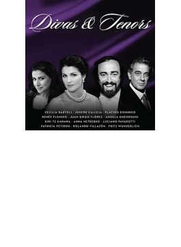 『ディーヴァズ&テナーズ』 パヴァロッティ、ネトレプコ、ドミンゴ、バルトリ、他(2CD)