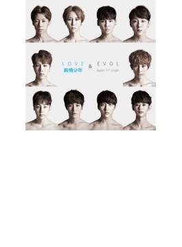 LOVE X EVOL 【通常盤】