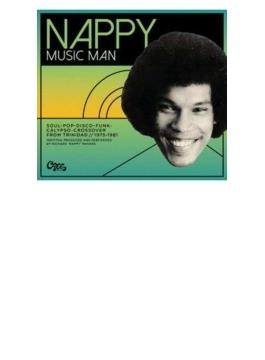 Nappy Music Man 1975-1981