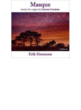 Masque-organ Works: Erik Simmons