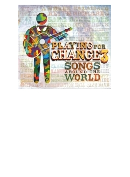 Playing For Change 3 (+dvd)