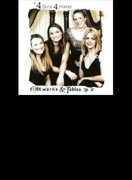 Fireworks & Fables: 4 Girls 4 Harps