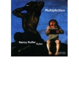 Nancy Ruffer: Multiplicities