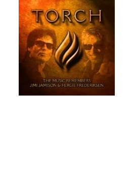 Torch: The Music Remembers Jimi Jamison & Fergie Frederiksen (Ltd)