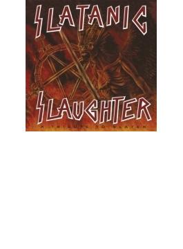 Slatanic Slaughter: Tribute To Slayer
