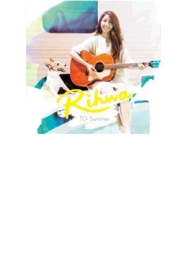 TO: Summer 【通常盤:CD】