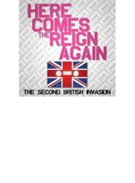 Here Comes Reign Again: Second British Invasion