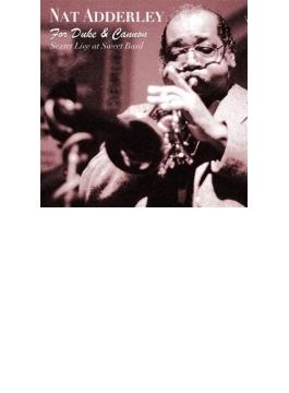 For Duke & Cannon (Sextet Live At Sweet Basil)