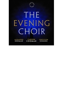 The Evening Choir: A.norman / Convivium Singers