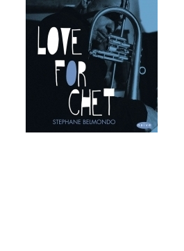 Love For Chet