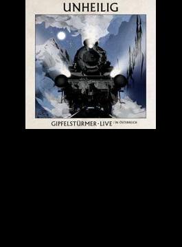 Gipfelsturmer In Osterreich (Live)