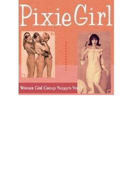 Pixie Girl: Warner Girl Group Nuggets Vol.1