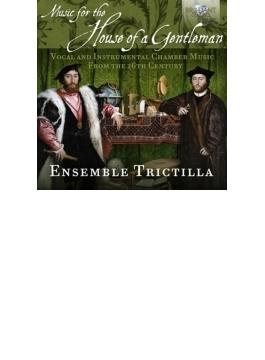 『16世紀の作曲家による室内楽作品集』 アンサンブル・トリクティラ