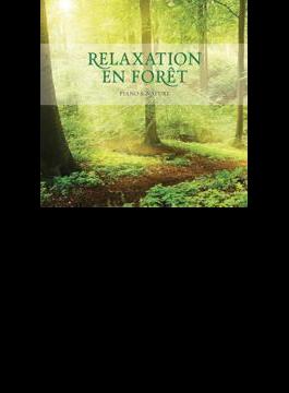 Relaxation En Foret