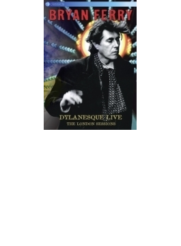 Dylanesque Live: The London Sessions