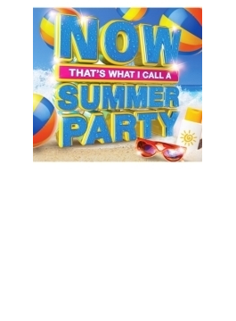Now That's What I Call A Summer Party