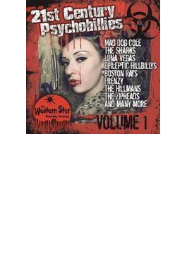 21st Century Psychobillies Vol 1