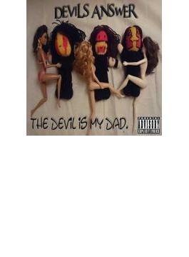 Devil Is My Dad