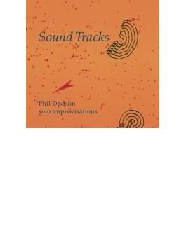 Sound Tracks - Solo Improvisation