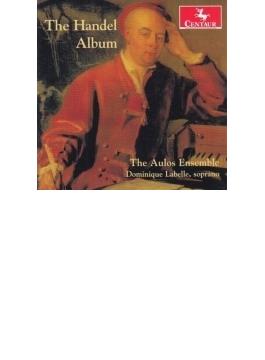The Handel Album: Aulos Ensemble Labelle(S)