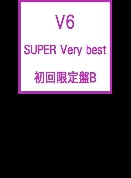 SUPER Very best (3CD+DVD)【初回限定盤B】