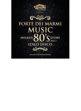Forte Dei Marmi Music Awards 80's Story Vol.1: Italo Music