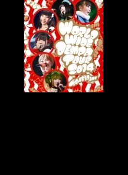 WORLD WIDE DEMPA TOUR 2014 (Blu-ray)