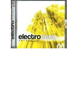 Electro Deep Selection Vol.5