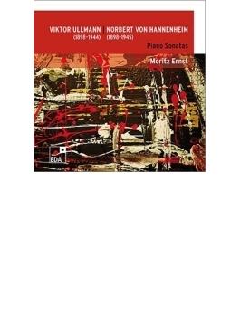 ウルマン:ピアノ・ソナタ全集、ハンネンハイム:ピアノ・ソナタ集 モリッツ・エルンスト(2CD)