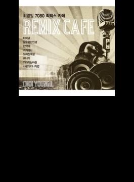 7080 Remix Cafe