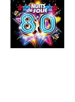 Nuits De Folie 80
