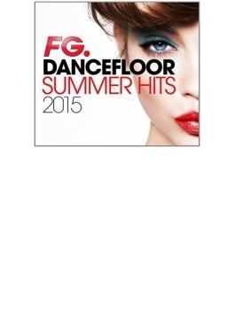 Dancefloor Summerhits 2015