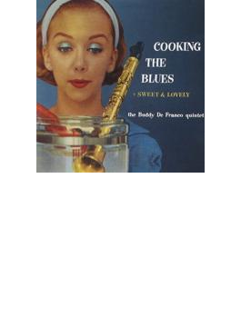 Cooking The Blues / Sweet & Lovely