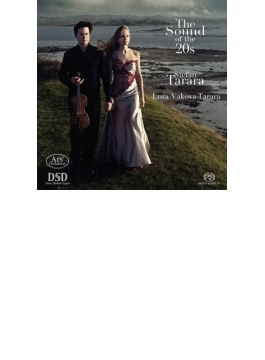 The Sound Of The 20s-bloch, Enescu, Ravel, Zeegant: Tarara(Vn) Vakova-tarara(P) (Hyb)