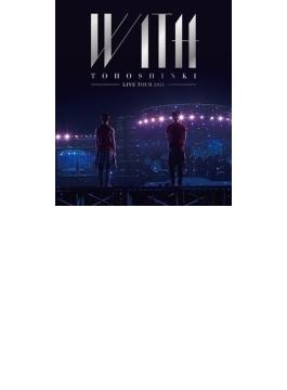 東方神起 LIVE TOUR 2015 ~WITH~ 【通常盤】