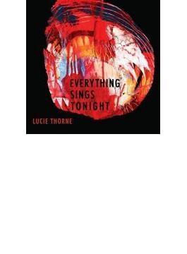 Everything Sings Tonight